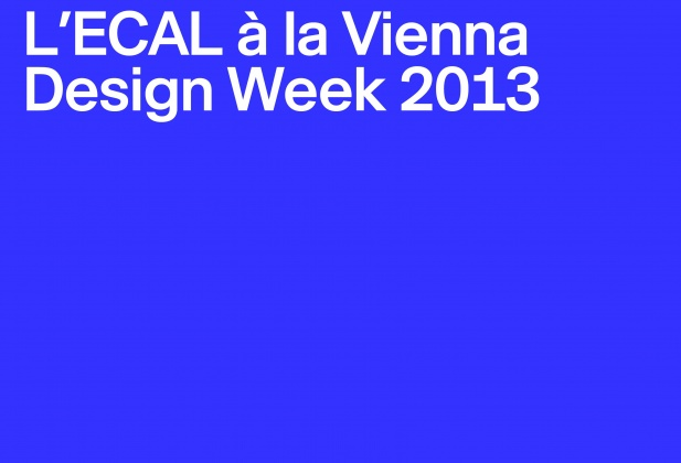 ECAL at the Vienna Design Week 1871
