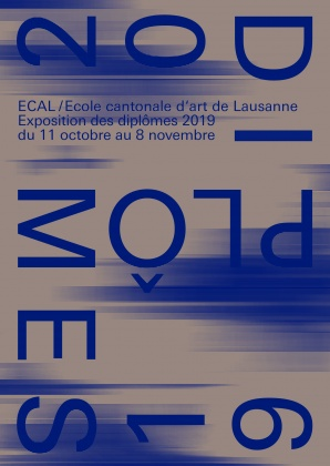 ECAL Diplômes 2019 From 10 october (opening reception) to 8 November, ECAL, Renens 24261