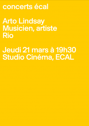 ECAL Concerts: Arto Lindsay