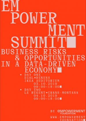 Empowerment Summit: Business risks & opportunity in a data-driven economy Jeudi 3 octobre 2019 à l'ECAL 24220