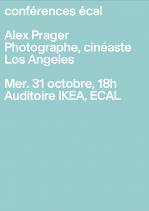 ECAL Lectures: Alex Prager