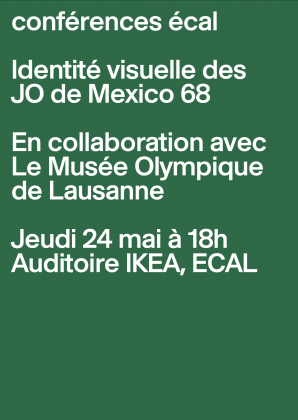 ECAL Lectures: Visual Identity of the Olympic Games Mexico 68